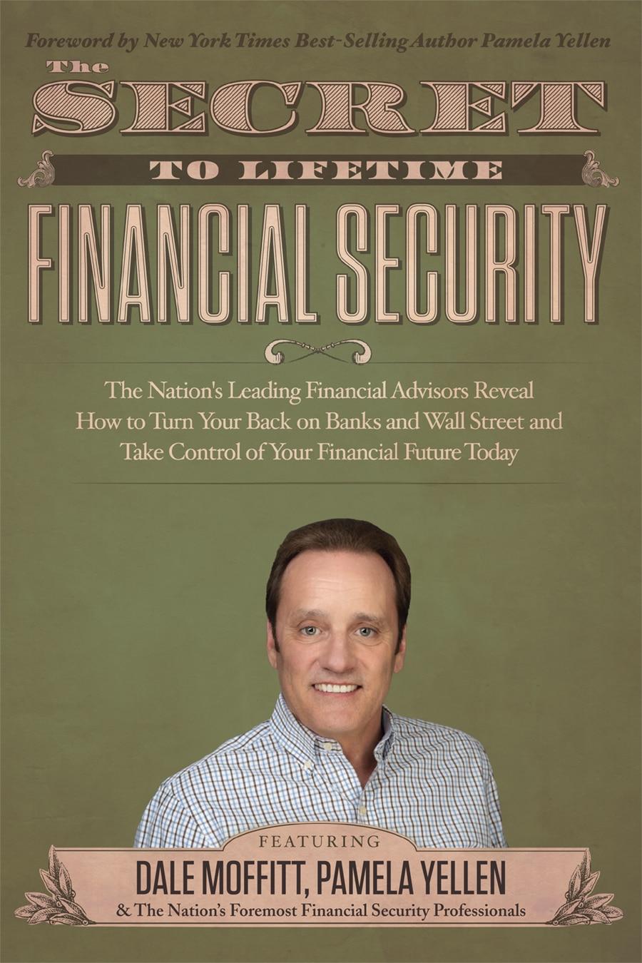 The Secret to Lifetime Security / Dale Moffitt
