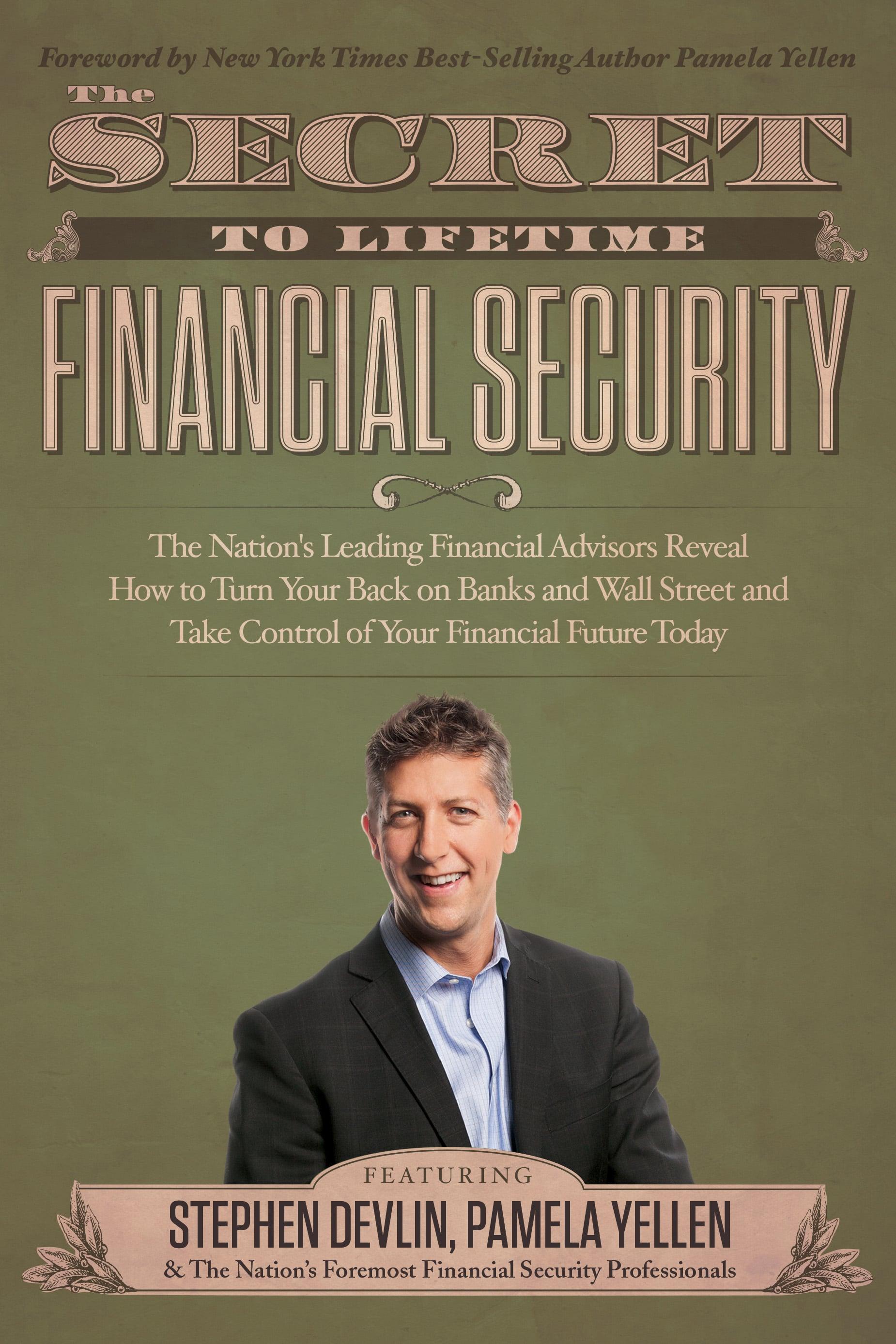 The Secret to Lifetime Security / Stephen Devlin