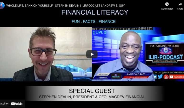 Stephen Devlin Speaks with Andrew E. Guy On How to Take Control of Your Financial Life and Bank On Yourself